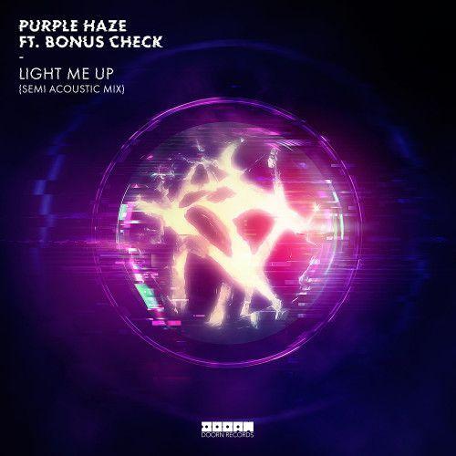 Light Me Up (Semi Acoustic Mix)
