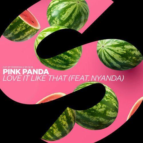 Love It Like That (feat. Nyanda)